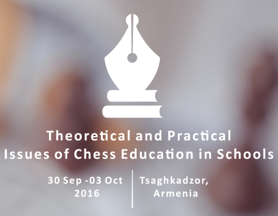 Chess in Schools Conference - Armenia - LearningChess